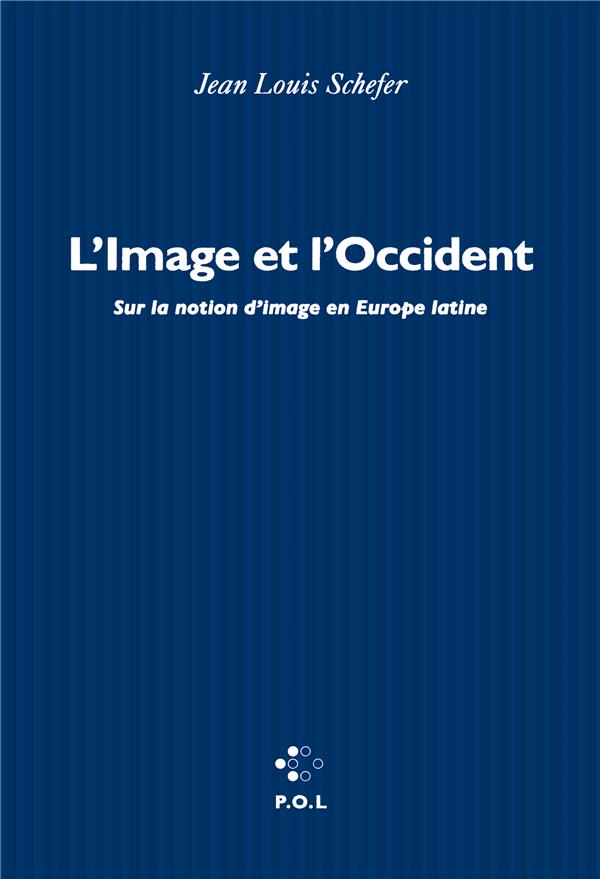 L'IMAGE ET L'OCCIDENT