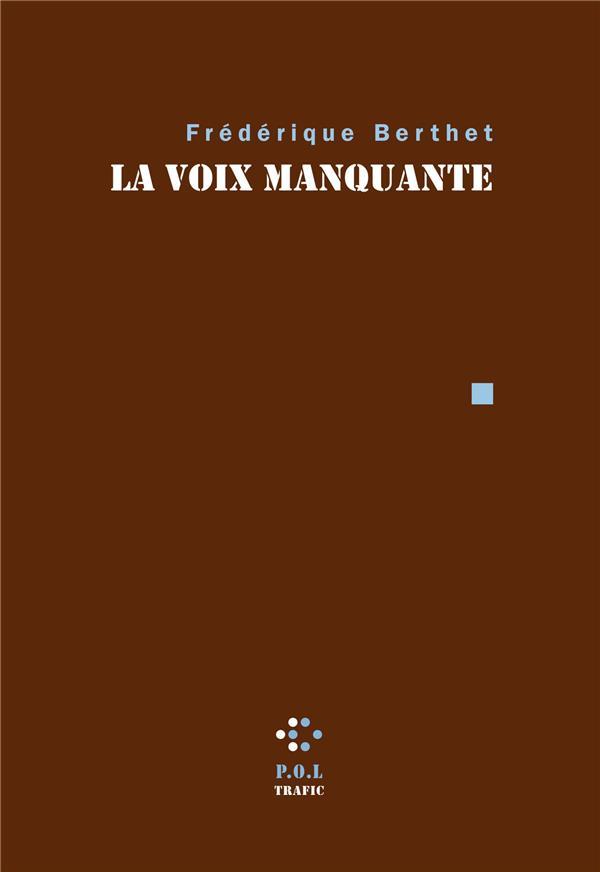 LA VOIX MANQUANTE
