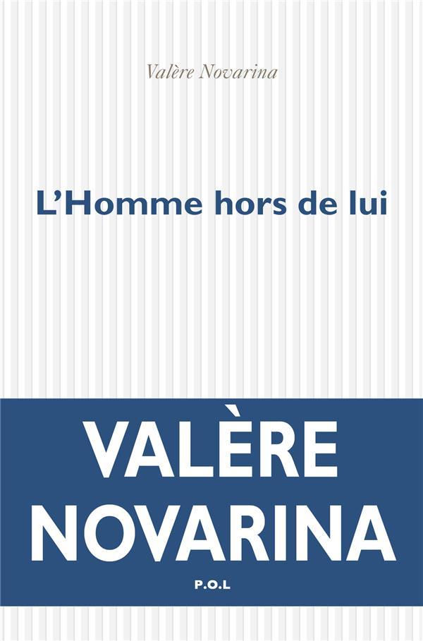 L'HOMME HORS DE LUI