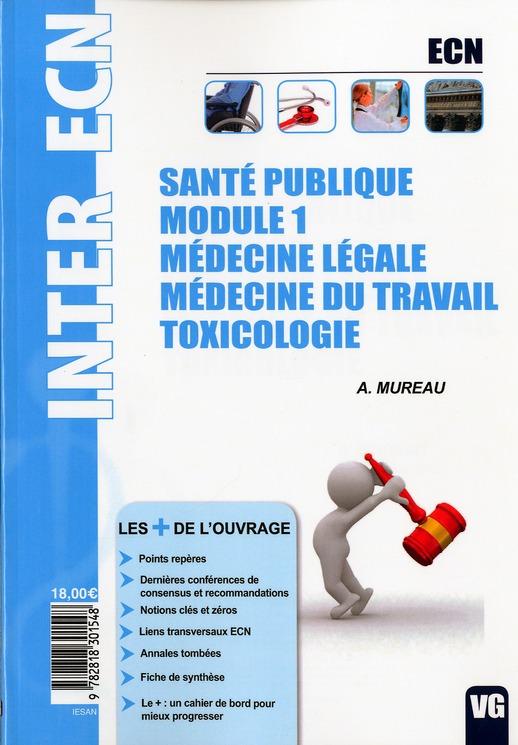 INTER ECN SANTE PUBLIQUE MODULE 1 MEDECINE LEGALE, DU TRAVAIL, TOXICOLOGIE
