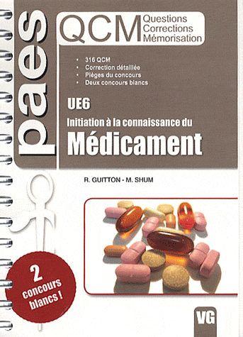 QCM PAES UE6 INITIATION A LA CONNAISSANCE DU MEDICAMENT