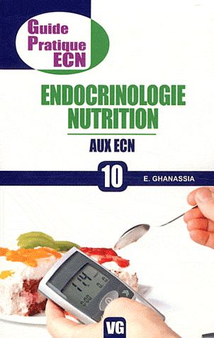 GUIDE PRATIQUE ECN ENDOCRINOLOGIE NUTRITION