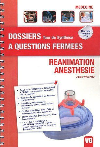 DOSSIERS A QUESTIONS FERMEES REANIMATION ANESTHESIE