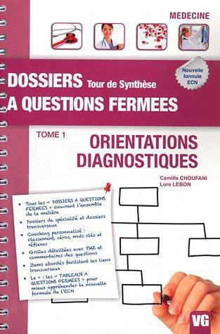 DOSSIERS A QUESTIONS FERMEES TOUR DE SYNTHESE ORIENTATIONS DIAGNOSTIQUES