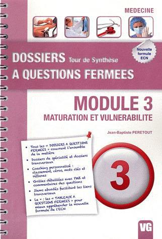 DOSSIERS A QUESTIONS FERMEES TOUR DE SYNTHESE MODULE 3