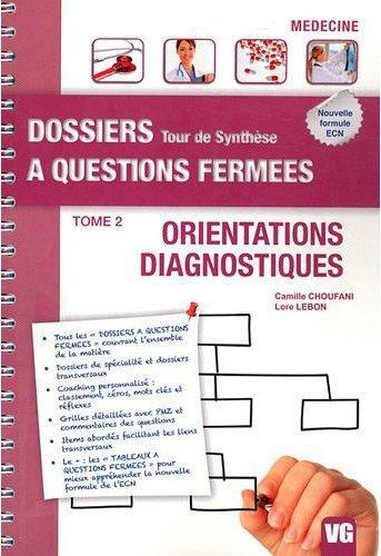 DOSSIERS A QUESTIONS FERMEES ORIENTATIONS DIAGNOSTIQUES TOME 2