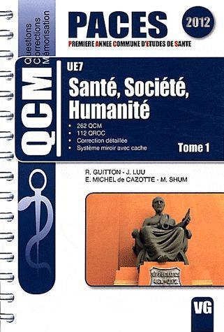 QCM PACES UE7 SANTE SOCIETE HUMANITE TOME 1