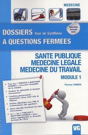 DOSSIERS A QUESTIONS FERMEES SANTE PUBLIQUE MODULE 1
