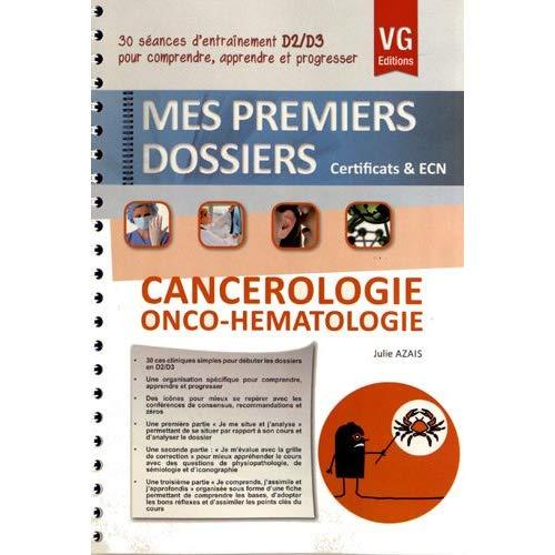 PREMIERS DOSSIERS CANCEROLOGIE ONCO-HEMATHOLOGIE