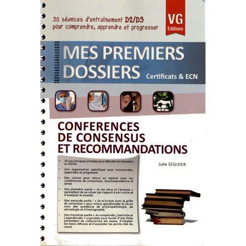 PERMIERS DOSSIERS CONFERENCES DE CONSENSUS ET RECOMMANDATIONS