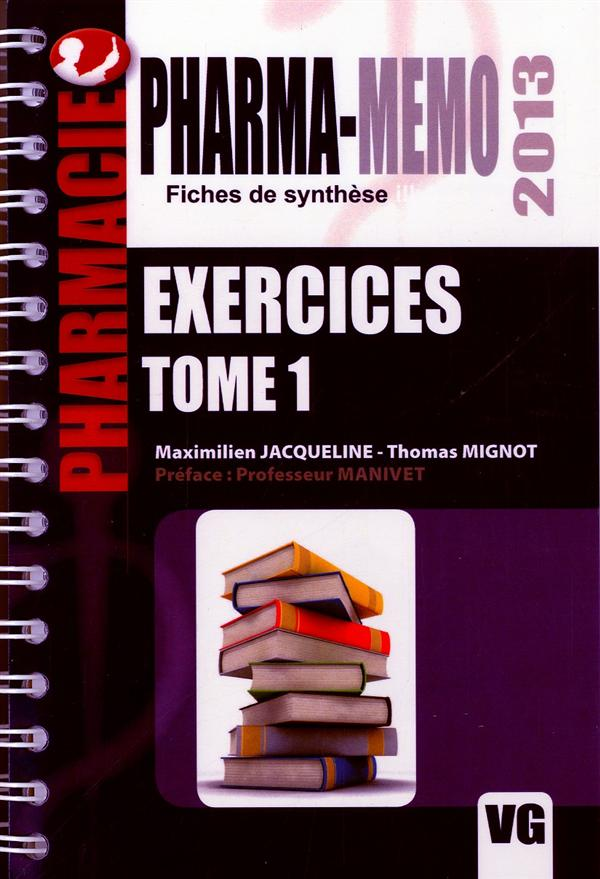 PHARMA MEMO EXERCICES TOME 1