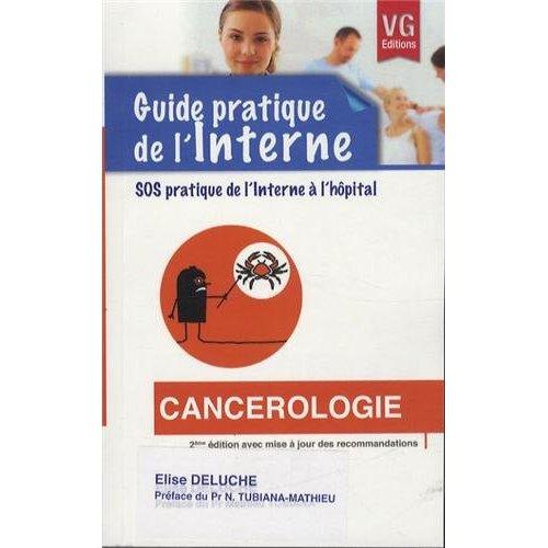 GUIDE PRATIQUE DE L'INTERNE CANCEROLOGIE