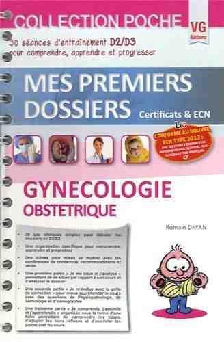 MES PREMIERS DOSSIERS DE POCHE GYNECOLOGIE