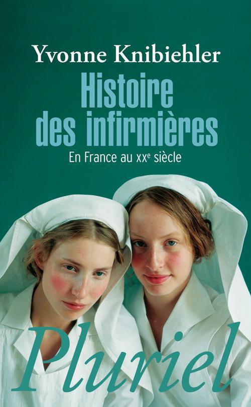 HISTOIRE DES INFIRMIERES