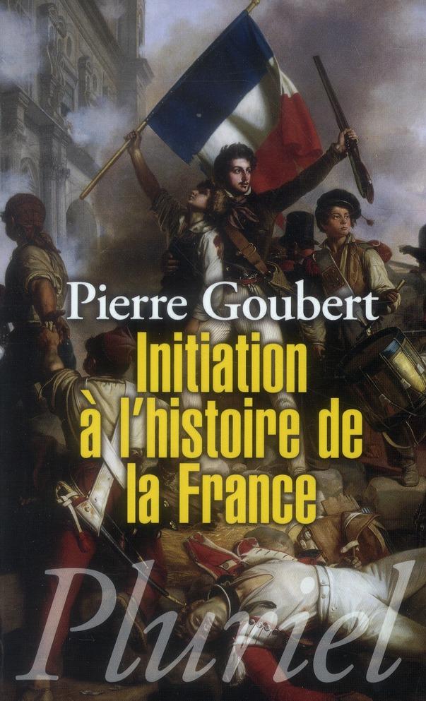 INITIATION A L'HISTOIRE DE LA FRANCE