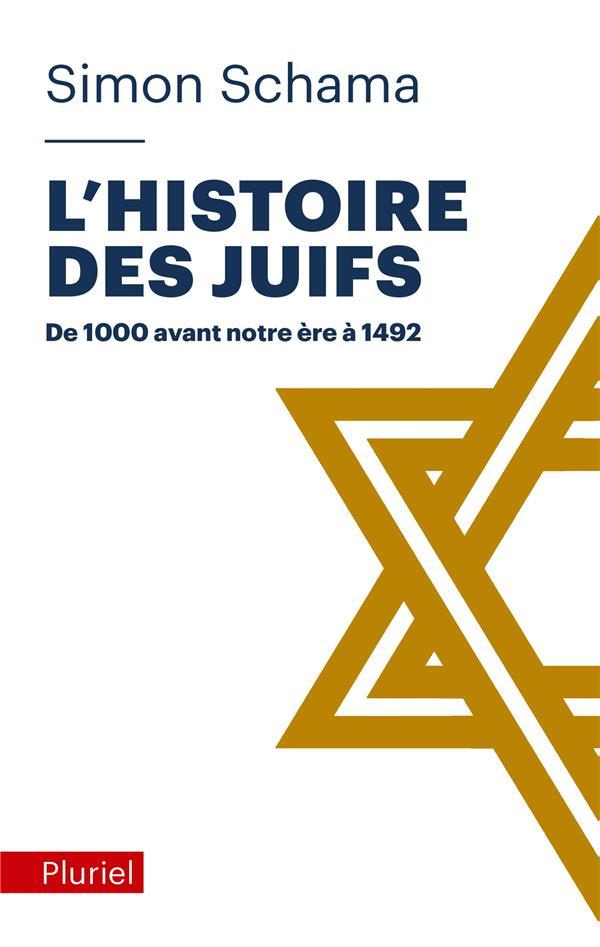 L'HISTOIRE DES JUIFS TOME 1 - DE 1000 AVANT NOTRE ERE A 1452