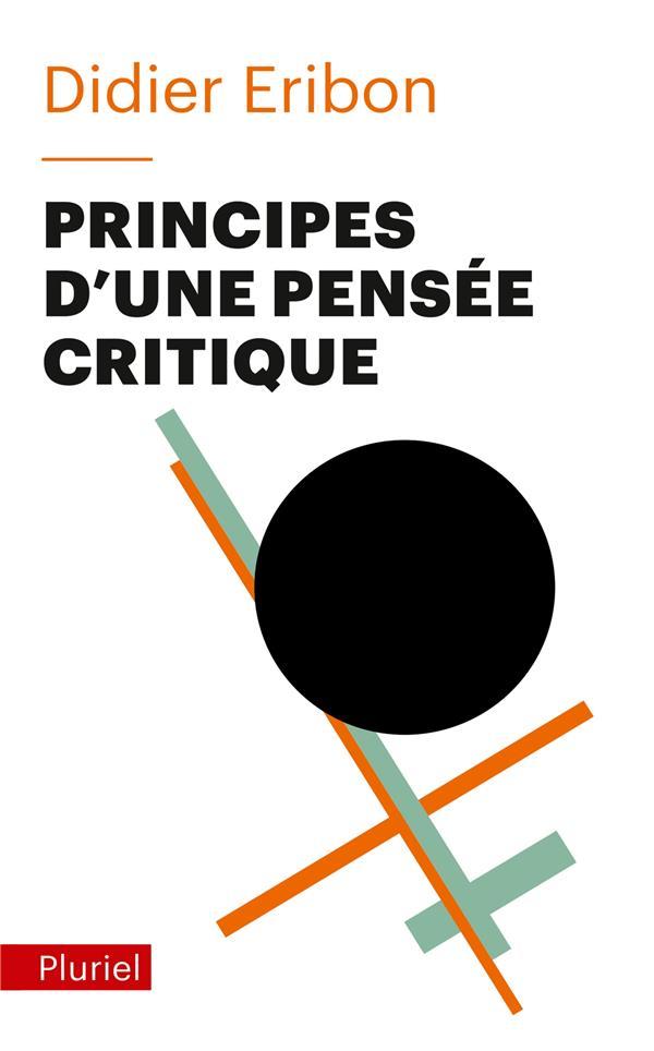 PRINCIPES D'UNE PENSEE CRITIQUE