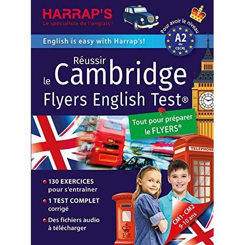 REUSSIR THE CAMBRIDGE FLYERS ENGLISH TEST