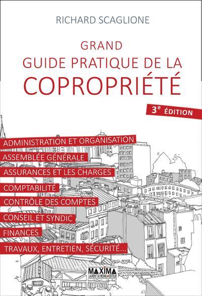 GRAND GUIDE PRATIQUE DE LA COPROPRIETE 3E EDITION