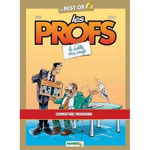 LES PROFS BEST OR SALLES DES PROFS