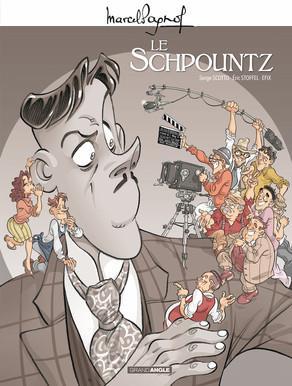 M. PAGNOL EN BD : LE SCHPOUNTZ - HISTOIRE COMPLETE