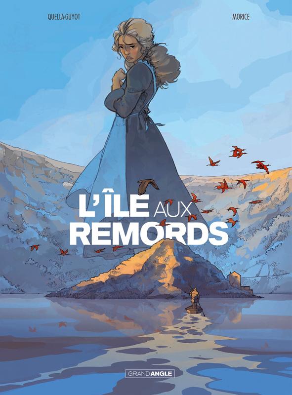 L'ILE AUX REMORDS - HISTOIRE COMPLETE