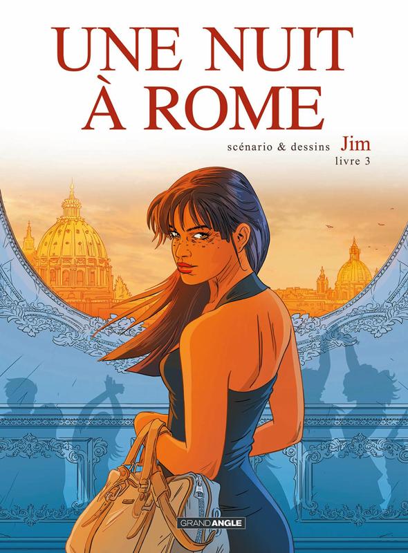 UNE NUIT A ROME - VOLUME 3