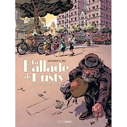 LA BALLADE DE DUSTY - TOME 2