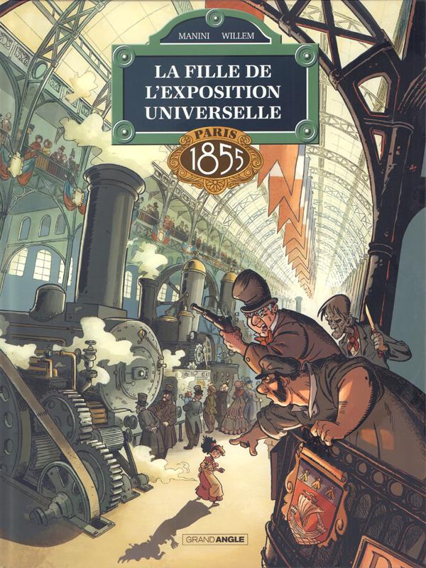 LA FILLE DE L'EXPOSITION UNIVERSELLE - TOME 1