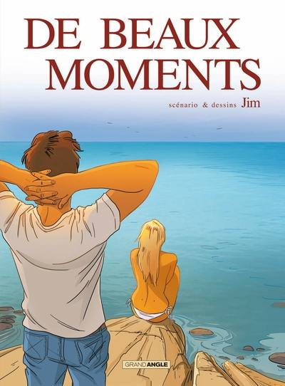 DE BEAUX MOMENTS (INCLUS :NOUVELLE DE JIM ) - T1
