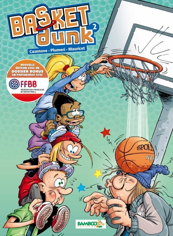 BASKET DUNK - TOME 2 NOUVELLE EDITION