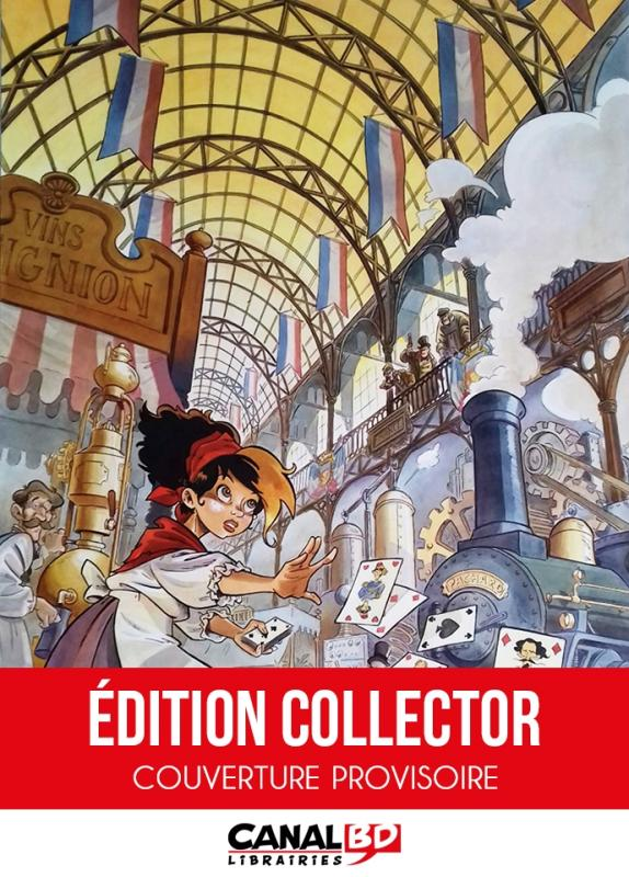 JULIE PETIT CLOUS - LA FILLE DE L'EXPOSITION UNIVERSELLE - TOME 1 VERSION TOILEE