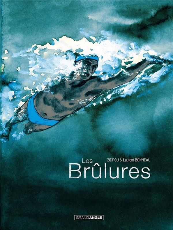 LES BRULURES - HISTOIRE COMPLETE