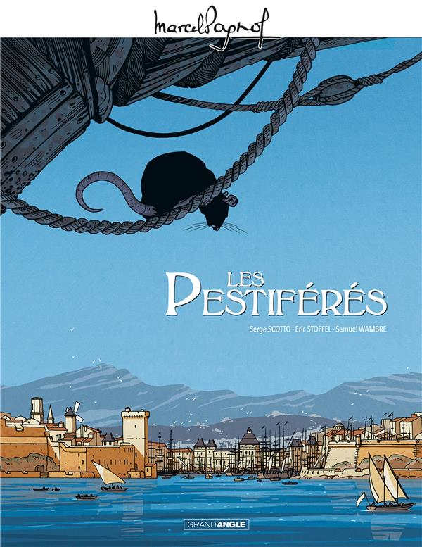 M. PAGNOL EN BD - LES PESTIFERES - HISTOIRE COMPLETE