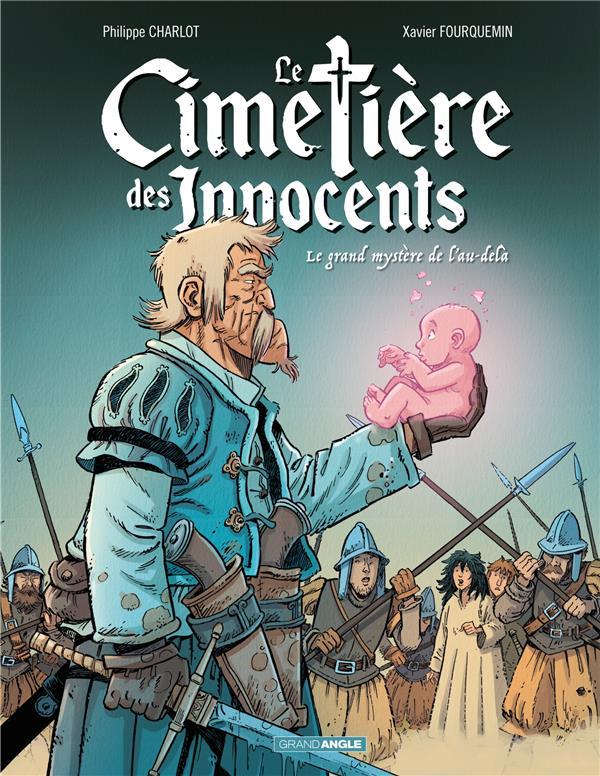 LE CIMETIERES DES INNOCENTS - T03 - LE CIMETIERE DES INNOCENTS - VOLUME 3