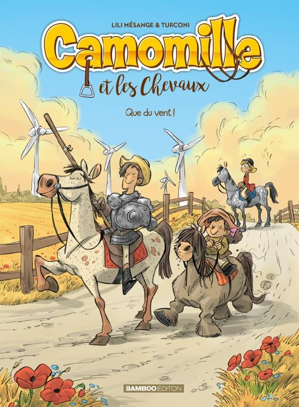 CAMOMILLE ET LES CHEVAUX - TOME 07 - QUE DU VENT !