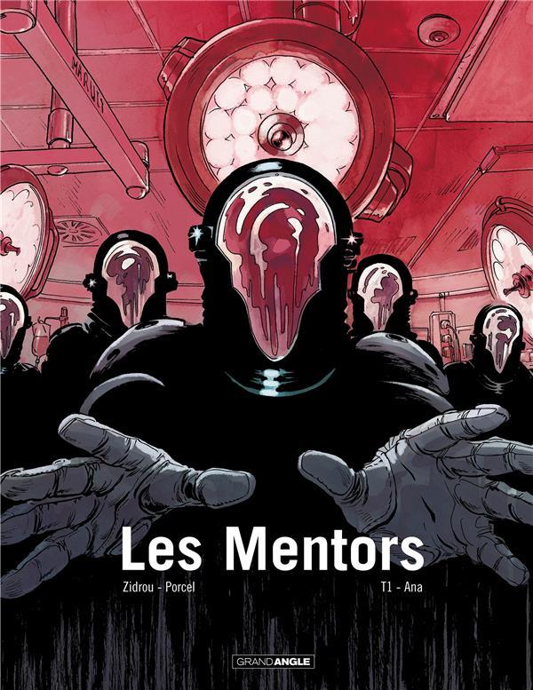 LES MENTORS - T01 - LES MENTORS - VOLUME 1