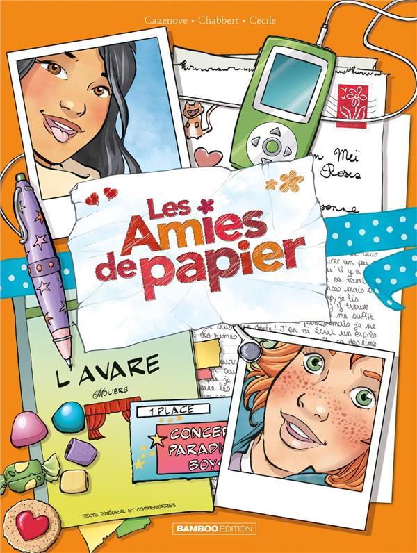 LES AMIES DE PAPIER - TOME 04