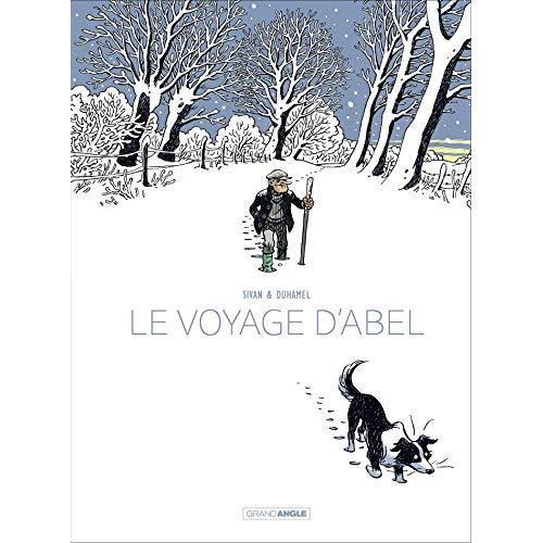 LE VOYAGE D'ABEL - T01 - LE VOYAGE D'ABEL