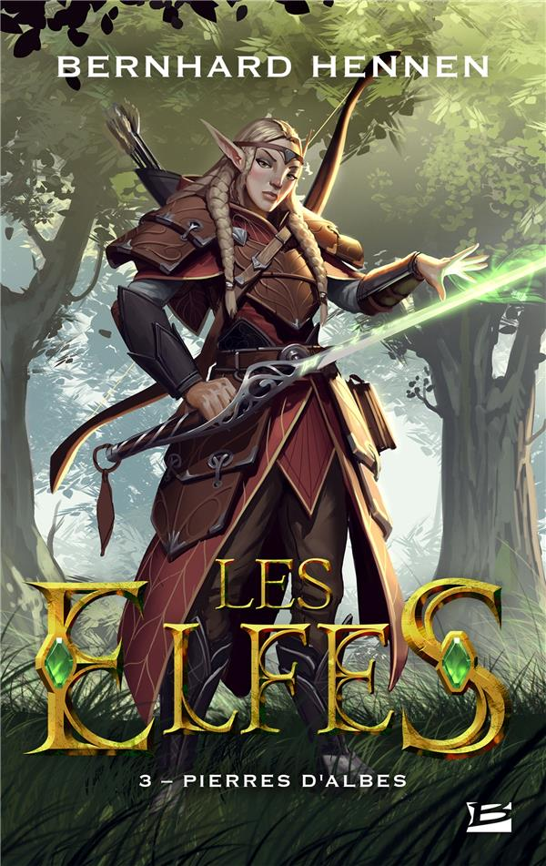 LES ELFES, T3 : PIERRES D'ALBES