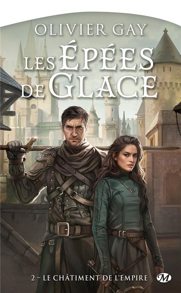 LES EPEES DE GLACE, T2 : LE CHATIMENT DE L'EMPIRE