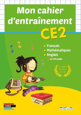 CAHIER D'ENTRAINEMENT CE2 (MON)