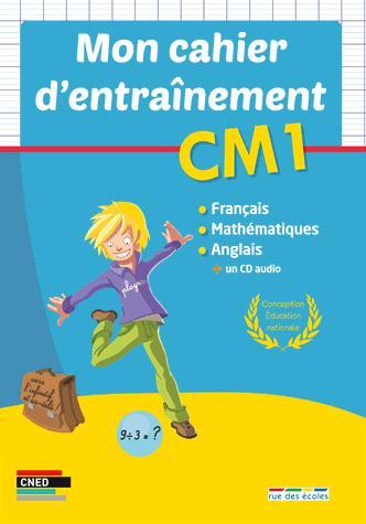 CAHIER D'ENTRAINEMENT CM1 (MON)