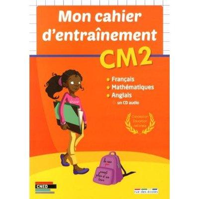 CAHIER D'ENTRAINEMENT CM2 (MON)
