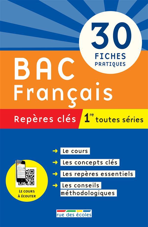 BAC FRANCAIS 1RE TOUTES SERIES