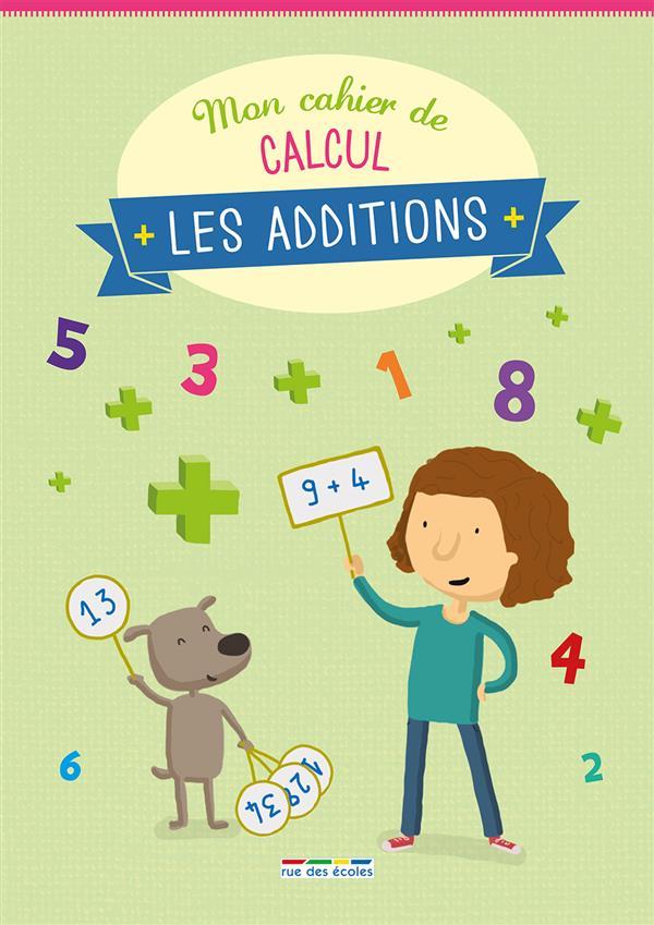 CAHIER DE CALCUL LES ADDITIONS (MON)