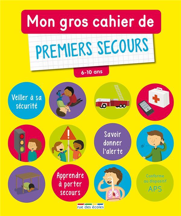 GROS CAHIER DE PREMIERS SECOURS (MON)
