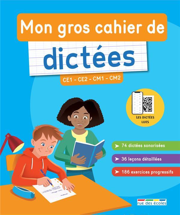 GROS CAHIER DE DICTEES (MON)