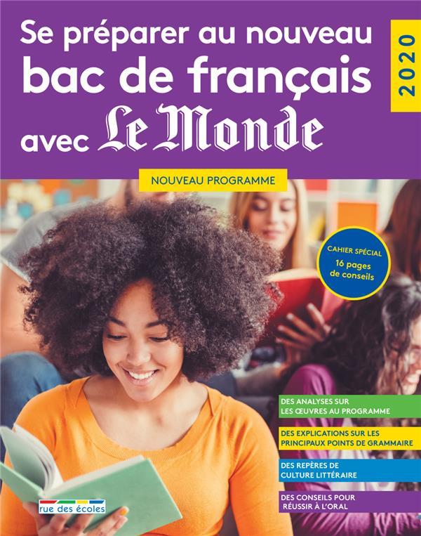 SE PREPARER AU NOUVEAU BAC DE FRANCAIS AVEC LE MONDE 2020