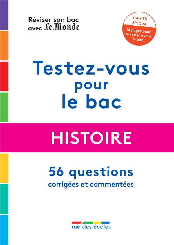REVISER SON BAC AVEC LE MONDE : HISTOIRE 2021